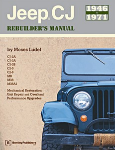 Livre : Jeep CJ Rebuilder's Manual: 1946 to 1971