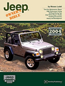 Livre : Jeep Owner's Bible 1945-2004 (3rd Edition)