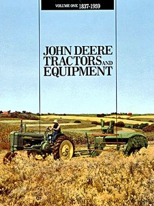 Boek: John Deere Tractors and Equipment 1837-1959 (Vol. 1)