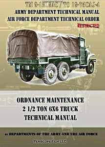 Boek: Ordnance Maintenance 2 1/2 Ton 6x6 Truck - Technical Manual (TM 9-1819AC / TO 19-75 CAJ-4)