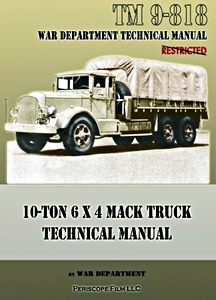 Boek: Mack Truck 10-Ton 6 x 4 - Technical Manual (TM 9-818)