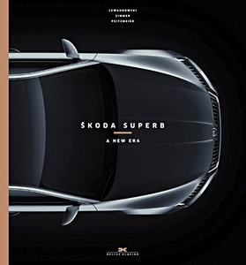 Boek: Skoda Superb - A New Era