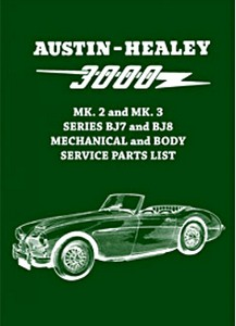 Boek: Austin-Healey 3000 Mk 2 and Mk 3 (Series BJ7 and BJ8) - Official Mechanical and Body Service Parts List
