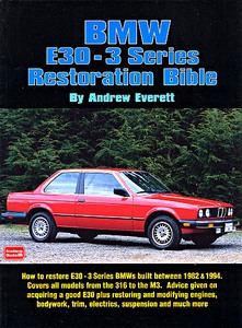 Boek: BMW E30 - 3 Series Restoration Bible (1982-1994)
