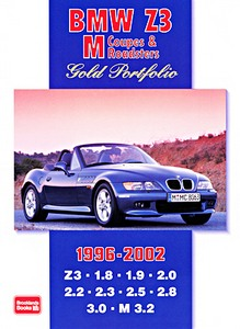 Boek: BMW Z3 M Coupes & Roadsters (1996-2002) - Brooklands Gold Portfolio