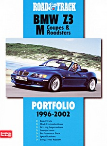 Boek: BMW Z3, M Coupes & M Roadsters (1996-2002) - Road & Track Portfolio