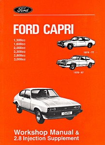 Boek: Ford Capri - 1.3, 1.6, 2.0, 2.3, 2.8, 3.0 (1974-1977, 1978-1987) - Official Workshop Manual
