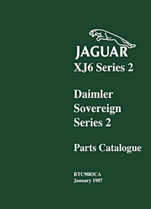 Boek: Daimler Sovereign & XJ6 Series 2 (1972-1979) - Official Parts Catalogue