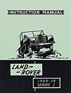 Livre : Land Rover Series 1 (1948-1958) - Official Instruction Manual