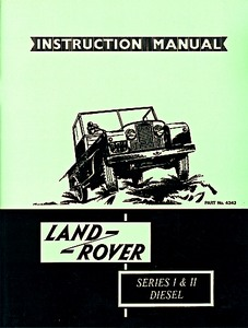 Livre : Land Rover Series 1 & II Diesel - Official Instruction Manual