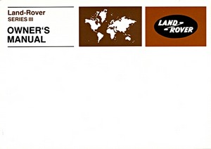 Livre : Land Rover Series III (1971-1978 MY) - Official Owner's Manual
