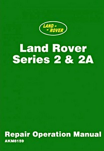 Livre : Land Rover Series II &II A - Official Repair Operation Manual