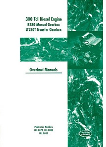 Livre : Land Rover 300 Tdi Diesel Engine & Transmission - Overhaul Manual