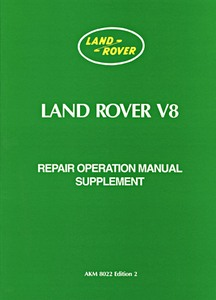 Livre : Land Rover Series 3 - V8 Engine - Repair Operation Manual Supplement