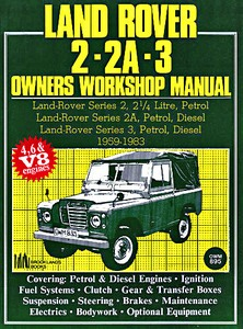 Livre : Land Rover Series 2 - 2A - 3 (1959-1983) - Owners Workshop Manual