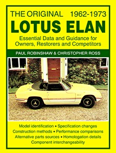 Boek: The Original Lotus Elan (1962-1973) - Essental Data and Guidance for Owners, Restorers and Competitors