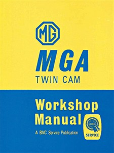 Boek: MG MGA Twin Cam (1958-1960) - Official Workshop Manual