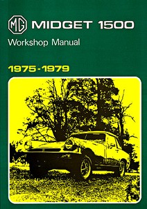 Boek: MG Midget 1500 (1975-1979) - Official Workshop Manual