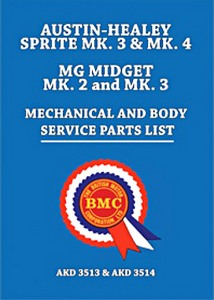 Boek: Austin-Healey Sprite Mk 3 and Mk 4 / MG Midget Mk 2 and Mk 3 - Official Mechanical and Body Service Parts List