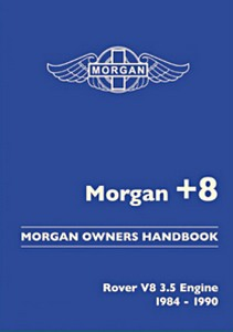 Boek: Morgan +8 : Rover V8 3.5 Engine (1984-1990) - Official Morgan Owners Handbook