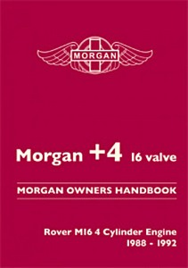Boek: Morgan +4 : Rover M16 4 Cylinder Engine (1988-1992) - Official Morgan Owners Handbook