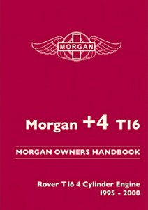 Boek: Morgan +4 T16 : Rover T16 4 Cylinder Engine (1995-2000) - Official Morgan Owners Handbook