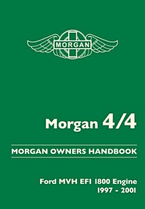Boek: Morgan 4/4 : Ford MVH EFI 1800 Engine (1997-2001) - Official Morgan Owners Handbook