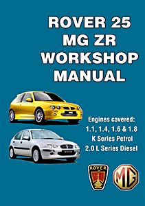 Boek: Rover 25 & MG ZR (1999-2005) - Official Workshop Manual
