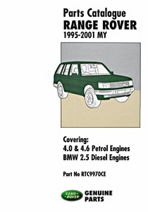 Livre : Range Rover - 4.0 & 4.6 Petrol - BMW 2.5 Diesel (1995-2001 MY) - Official Parts Catalogue