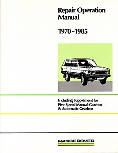Livre : Range Rover (1970-1985) - Official Workshop Manual