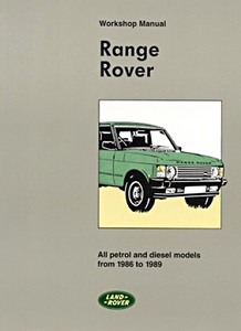 Livre : Range Rover - All petrol and diesel models (1986-1989) - Official Workshop Manual