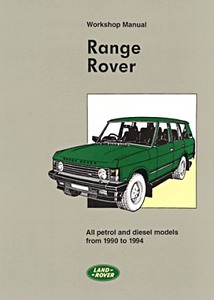 Livre : Range Rover - All petrol and diesel models (1990-1994) - Official Workshop Manual