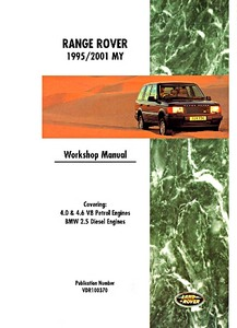 Livre : Range Rover (1995-2001 MY) - Official Workshop Manual