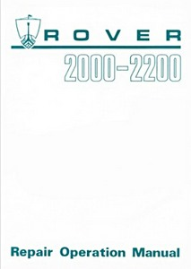 Boek: Rover 2000 & 2200 (P6) - Official Repair Operation Manual