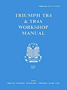 Livre : Triumph TR4 & TR4A - Official Workshop Manual