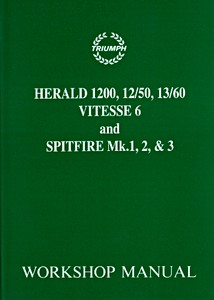 Livre : Triumph Herald / Spitfire Mk 1, 2 & 3 / Vitesse 6 (1959-1970) - Official Workshop Manual