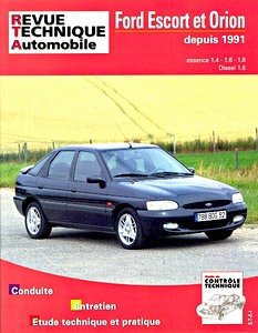 Boek: Ford Escort et Orion - essence 1.4 - 1.6 - 1.8 (1991-1993) et Diesel 1.8 (1991-1995) - Revue Technique Automobile (RTA)