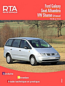 Boek: Seat Alhambra / Ford Galaxy / VW Sharan - Diesel TDi (90 et 110 ch) - Revue Technique Automobile (RTA)