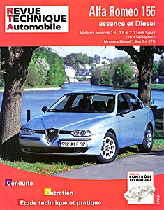 Boek: Alfa Romeo 156 - essence 1.6 - 1.8 - 2.0 Twin Spark / Diesel 1.9 et 2.4 JTD (10/1997-2006) - Revue Technique Automobile (RTA)
