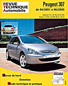 Peugeot 307 - essence 1.4 - 1.6 16V - 2.0 16V / Diesel 1.4 HDi - 2.0 HDi (4/2001-6/2005)