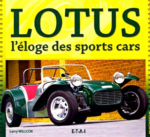 Lotus, l'éloge des sports cars