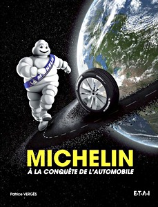 Michelin à la conquête de l'automobile