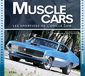 Muscle cars - Les sportives d'oncle sam