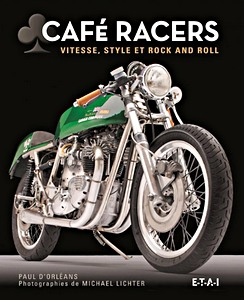 Café racers - Vitesse, style et rock and roll