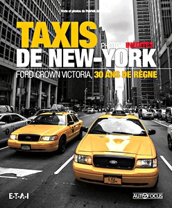 Boek: Taxis de New-York: Ford Crown Victoria - 30 ans de règne (Autofocus)