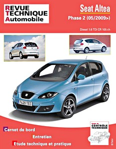 Boek: Seat Altea Phase 2 - Diesel 1.6 TDi CR 105 ch (depuis 05/2009) - Revue Technique Automobile (RTA)