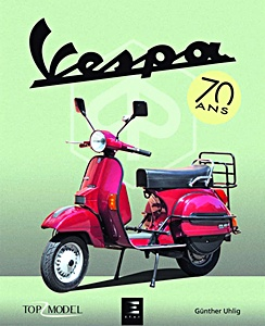 Buch: Vespa 70 ans (Top Model)