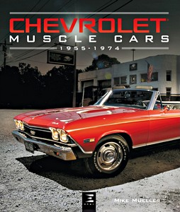 Boek: Chevrolet Muscle Cars 1955-1974