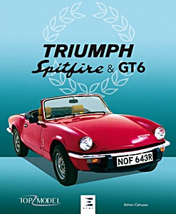 Livre : Triumph Spitfire & GT6 (Top Model)