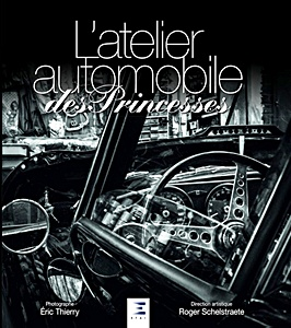Boek : L'Atelier Automobile des Princesses